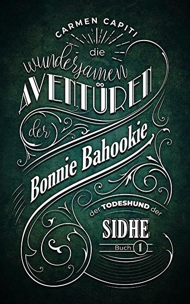 """""""Die Aventüren der Bonnie Bahookie"""" - Cover für das Whisky-Projekt von Carmen"""